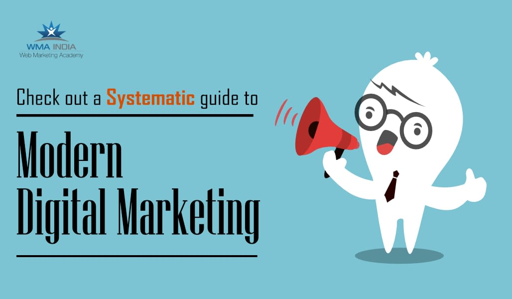 How to become a modern Digital Marketer