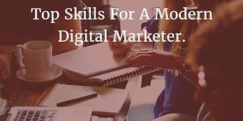 Skills for a Modern Marketer